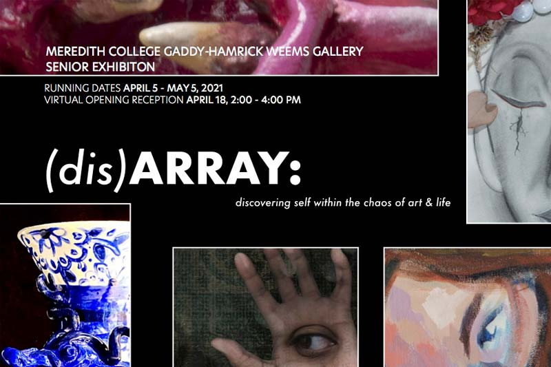 (dis)ARRAY: Discovering Self within the Chaos of Art & Life